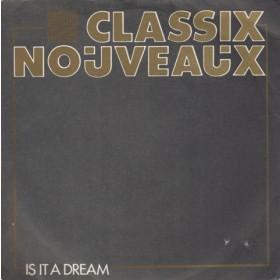 Classix Nouveaux - Is It A Dream/where To Go
