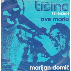 Domic Marijan - Tisina/ave Maria