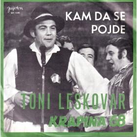 Leskovar Toni - Kam Da Se Pojde/prek Sutle Most