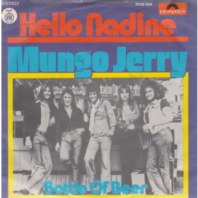 Mungo Jerry - Hello Nadine/bottle Of Beer