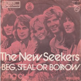 New Seekers - Beg Steal Or Borrow/sing Out