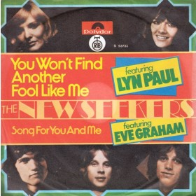 New Seekers - You Wont Find Another Fool Like Me/song For You And Me