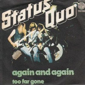 Status Quo - Again And Again/too Far Gone