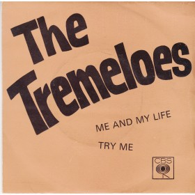 Tremeloes - Me And My Life/try Me