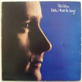 Collins Phil Ex-Genesis - Hello I Must Be Going