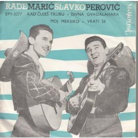 Perovic Slavko Rade Maric - Kad Cujes Trubu/divna Gvadalahara/moj Meksiko/vratie Se