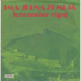 Cigoj Krunoslav - Ima Jedna Zemlja/rodnoj Grudi