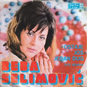 Selimović Beba - Ostaje Jos Jedan Dug/sto Godina