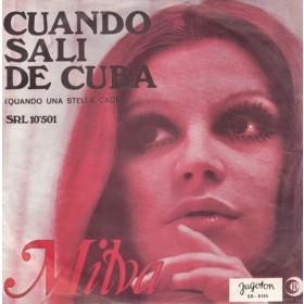 Milva - Cuando Sali De Cuba/mama Non Mama