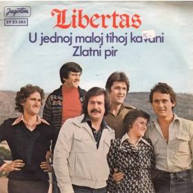 Libertas - U Jednoj Maloj Tihoj Kavani/zlatni Pir