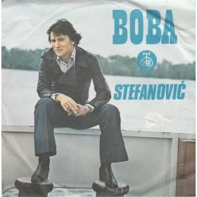 Stefanovic Boba - Kazu Mi Da Si Jos Uvek Sam/jedna Noc S Tobom