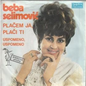 Selimovic Beba - Placem Ja Placi Ti/uspomeno Uspomeno