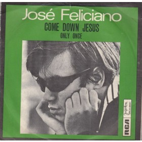 Feliciano Jose - Come Down Jesus/only Once