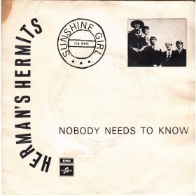 Hermans Hermits - Sunshine Girl/nobody Needs To Know