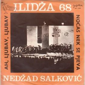 Salkovic Nedzad - Ah Ljubav Ljubav/nocas Nek Se Pjeva