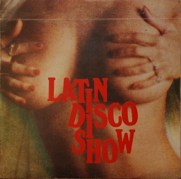Various Artists - Latin Disco Show