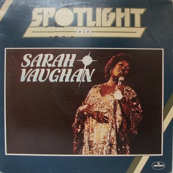Vaughan Sarah - Spotlight On Sarah Vaughan