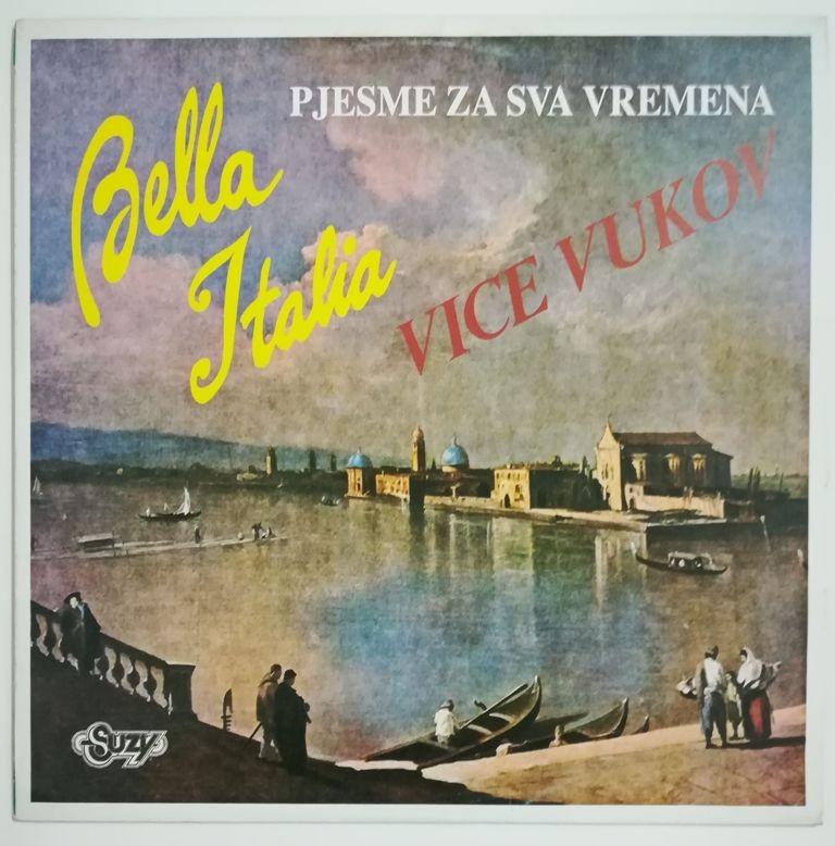 Vukov Vice - Pjesme Za Sva Vremena - Bella Italia