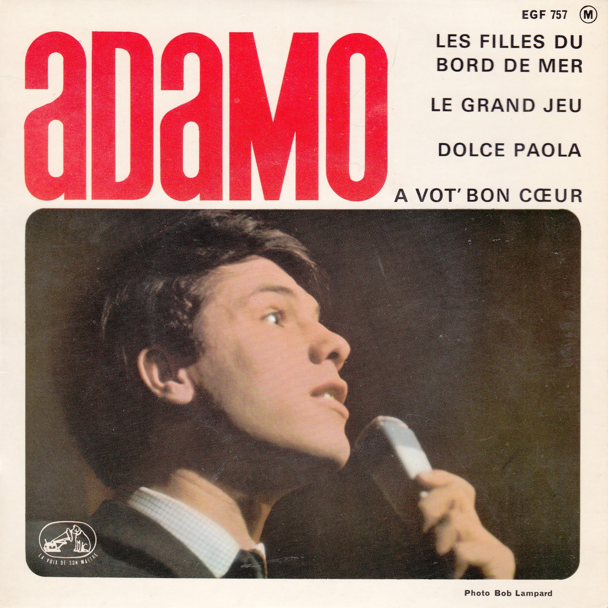 Adamo - Les Filles Du Bord De Mer/le Grand Jeu/dolce Paola/a Vot Bon C Ceur
