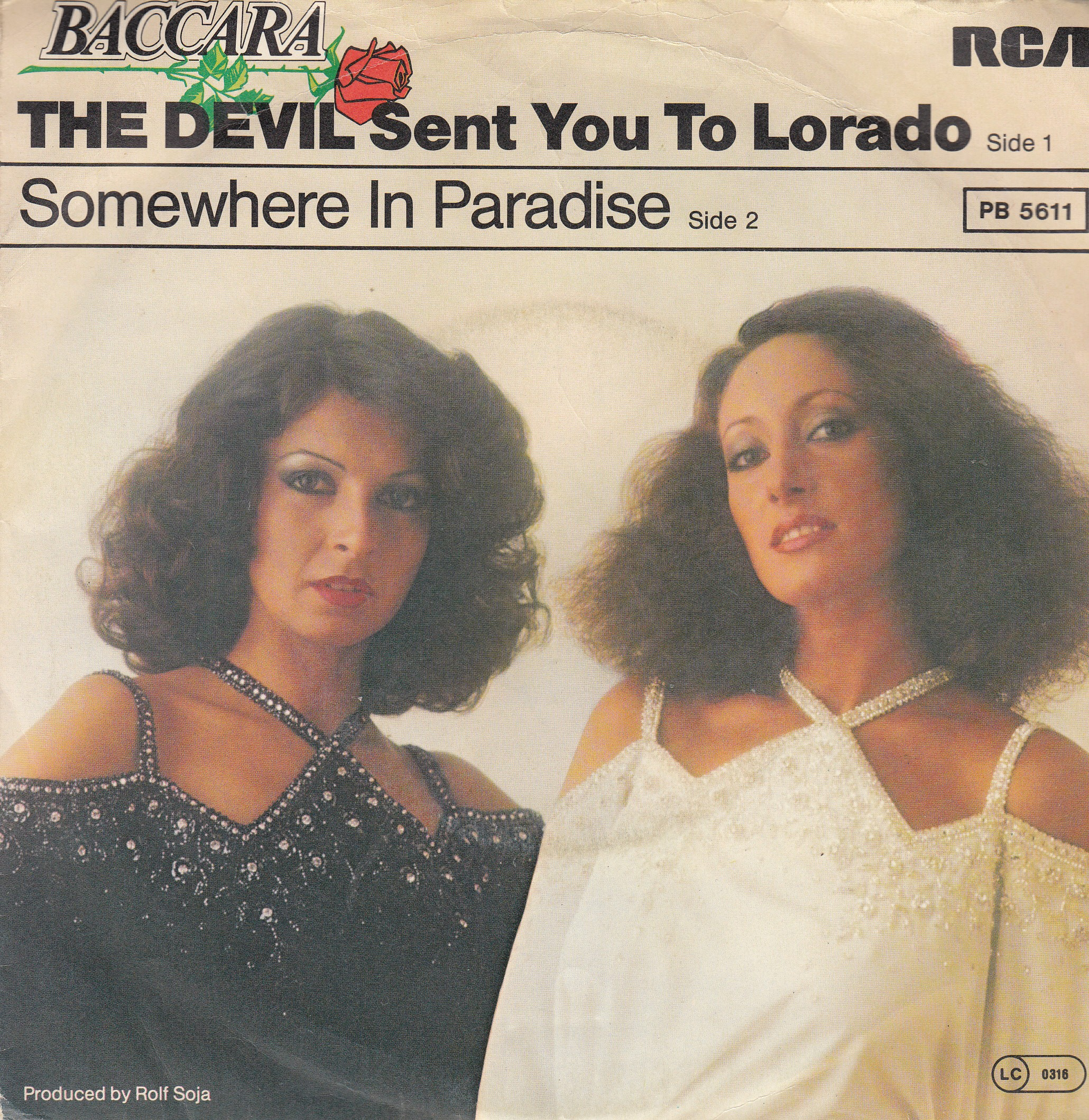 Baccara - Devil Sent You To Lorado/somewhere In Paradise