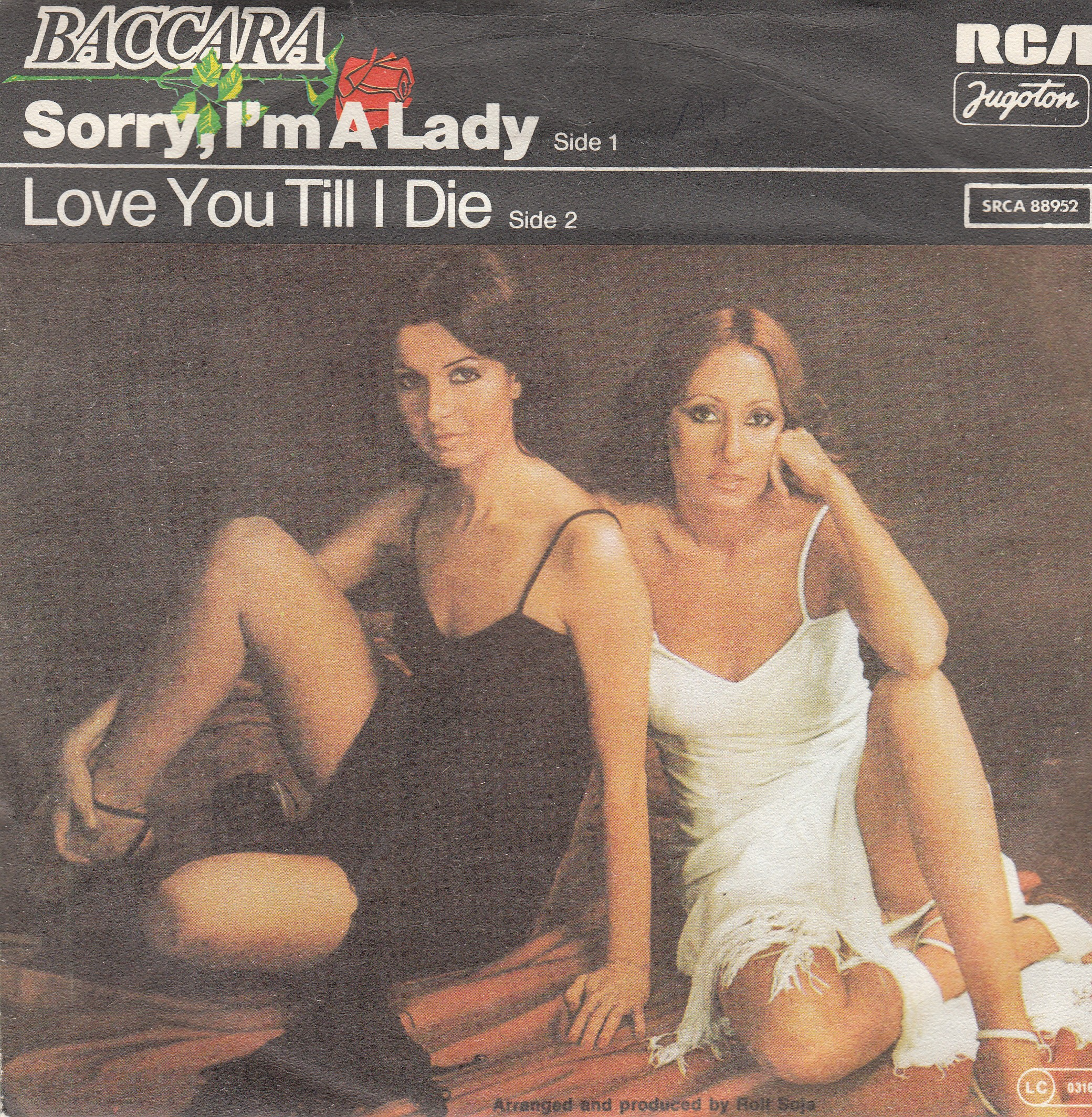 Baccara - Sorry Im A Lady/love You Till I Die