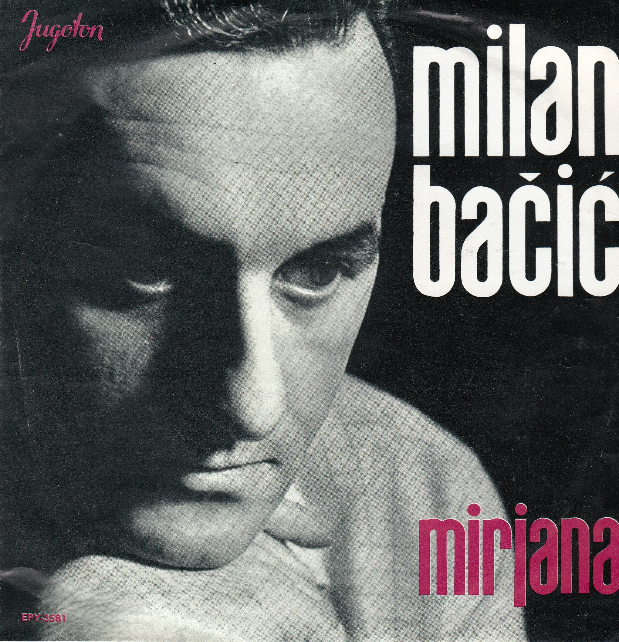 Bacic Milan - Mirjana/drago Srce/na Pragu Tvoga Doma/vezan Uz Tebe
