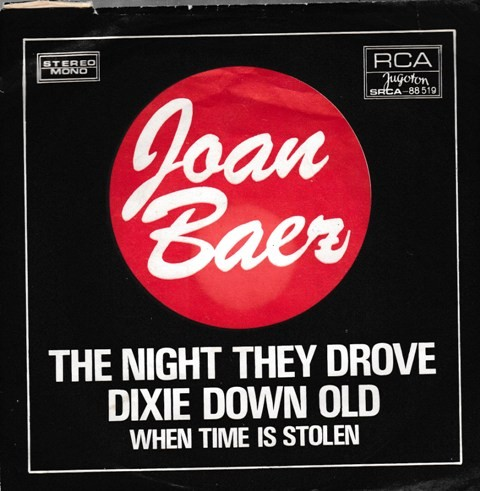 Baez Joan - Night They Drove Old Dixie Down/when Time Is Stolen