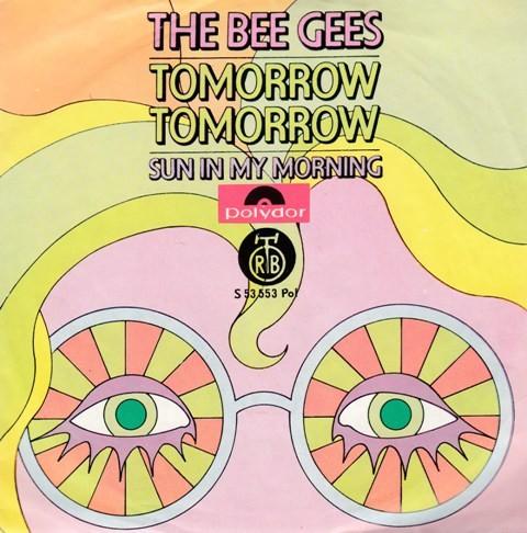Bee Gees - Tomorrow Tomorrow/sun In My Morning