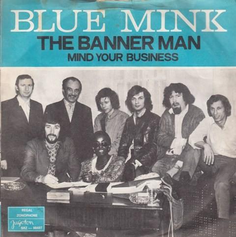 Blue Mink - Banner Man/mind Your Business