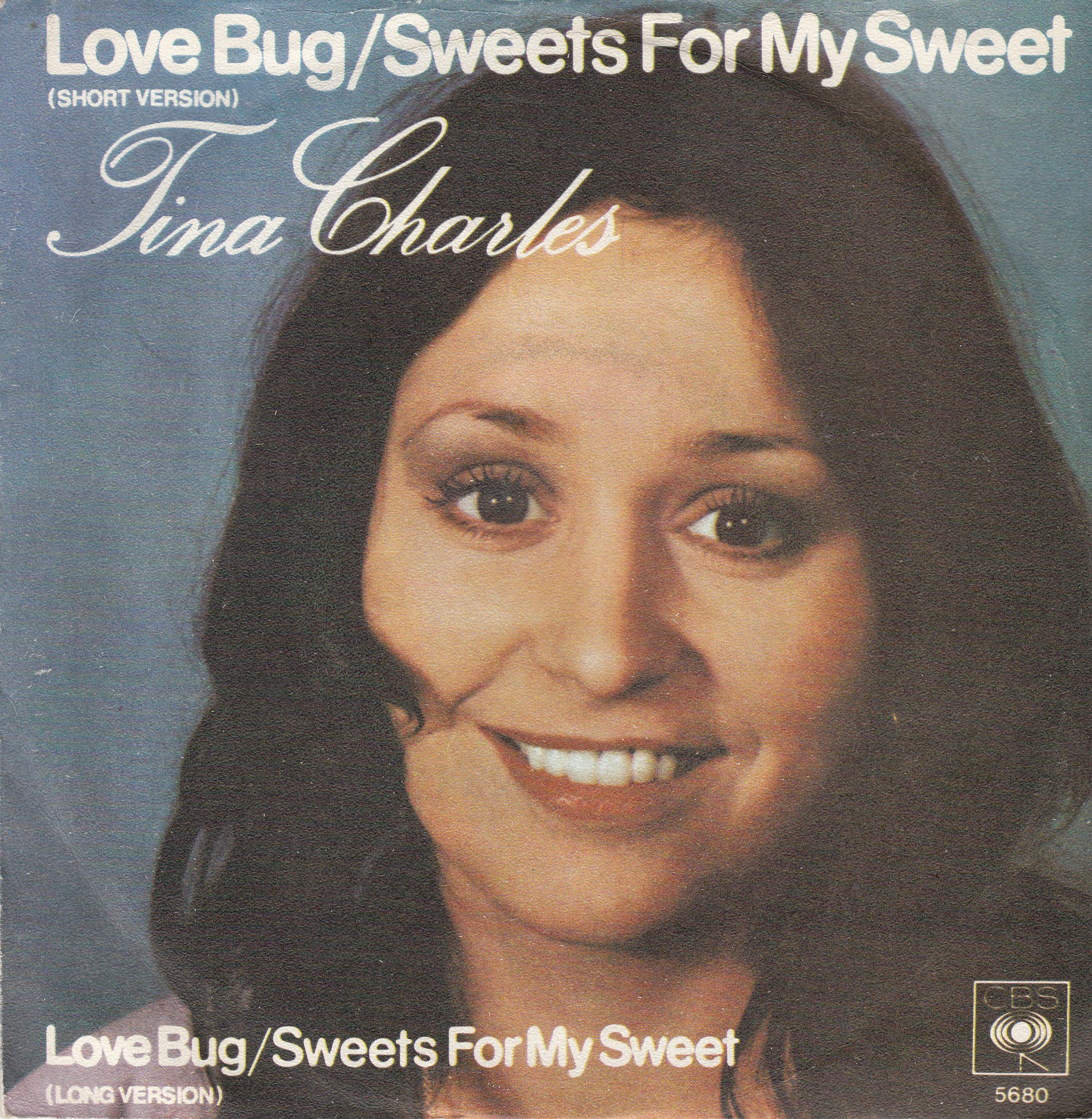 Charles Tina - Love Bug/sweets For My Sweet-Short Long Versions