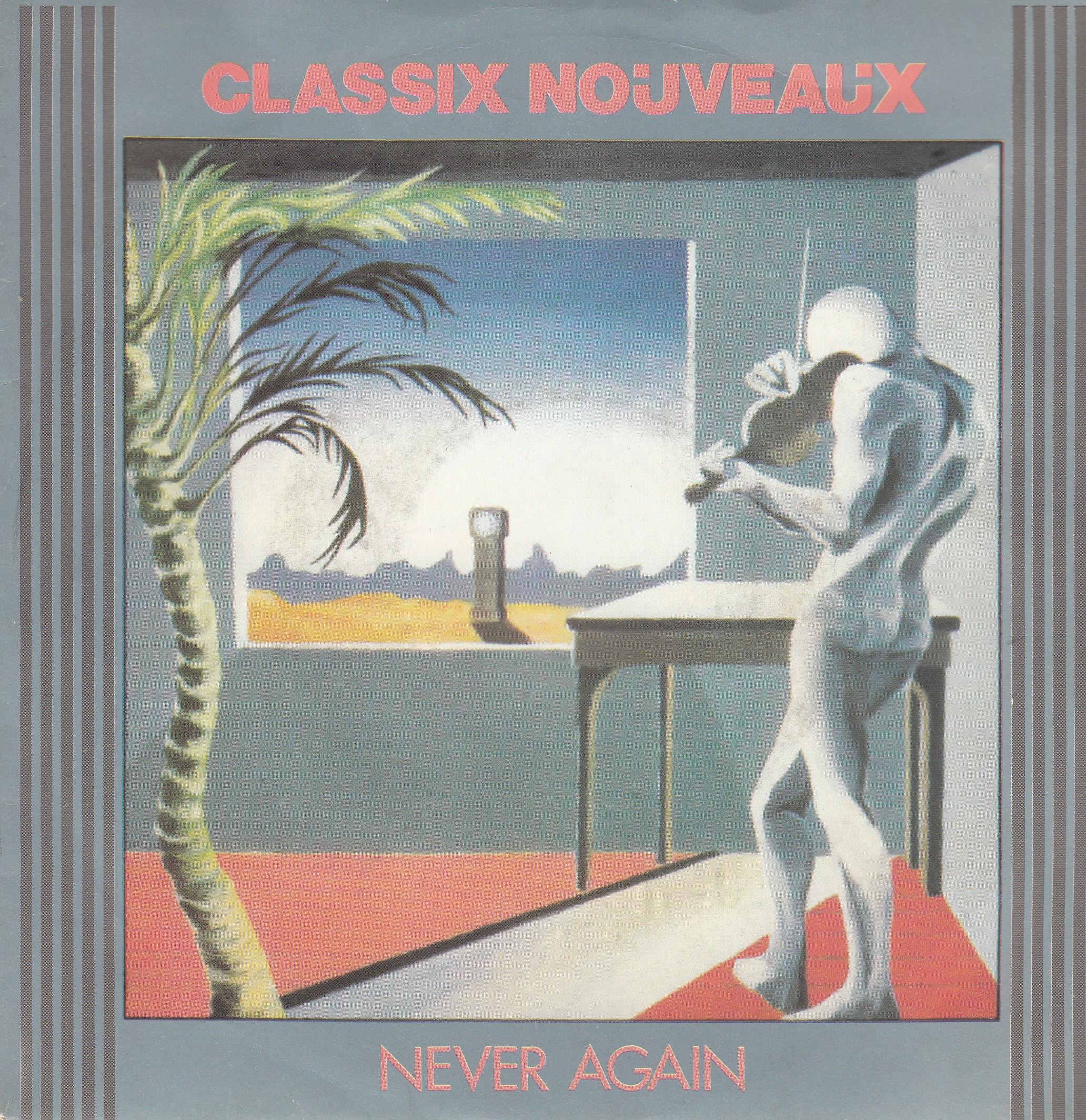 Classix Nouveaux - Never Again/627