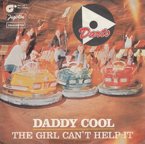 Darts - Daddy Cool/the Girl Cant Help It/medley Excerpts Zing Went The Strings Of My Heart-Come Back My Love-Stay AwayFrom The Girls-Sh-BoomDife Could Be A Dream/shoutgun
