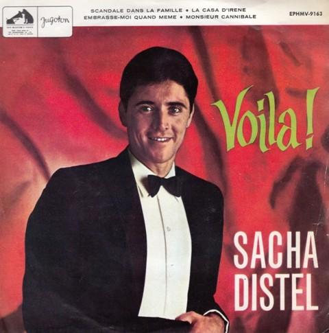Distel Sacha - Voila-Scandale Dans La Famille/la Casa Direne/embrasse-Moi Quand Meme/monsieur Cannibale