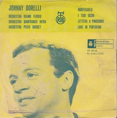 Dorelli Johnny - Montecarlo/i Tuoi Occhi/lettera A Pinocchio/love In Portofino