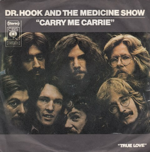 Dr Hook The Medicine Show - Carry Me Carrie/true Love