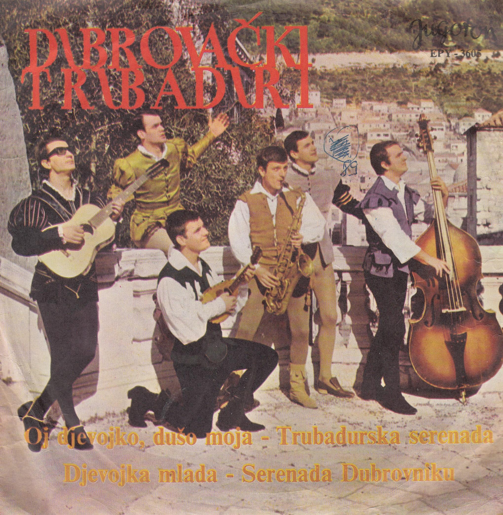 Dubrovacki Trubaduri - Oj Djevojko Duso Moja/trubadurska Serenada/djevojko Mlada/serenada Dubrovniku