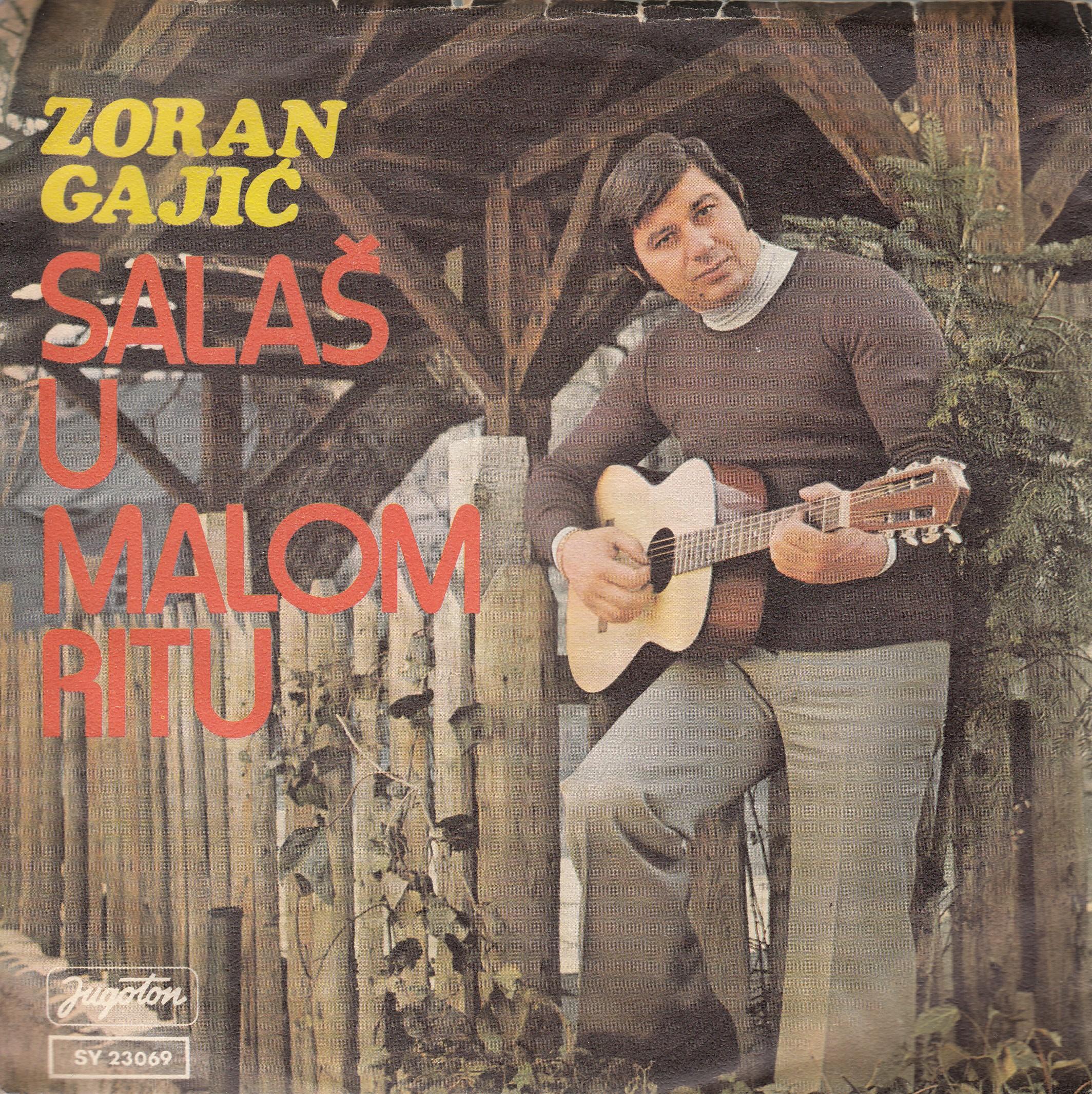 Gajic Zoran - Salas U Malom Ritu/ovim Su Sorom Prolazili Svati