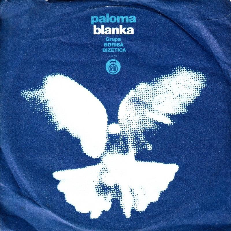 Grupa Borisa Bizetica - Paloma Blanca/drugovi Iz Djetinjstva