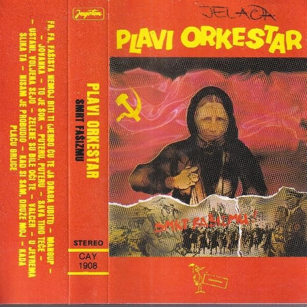Plavi Orkestar - Smrt Fašizmu