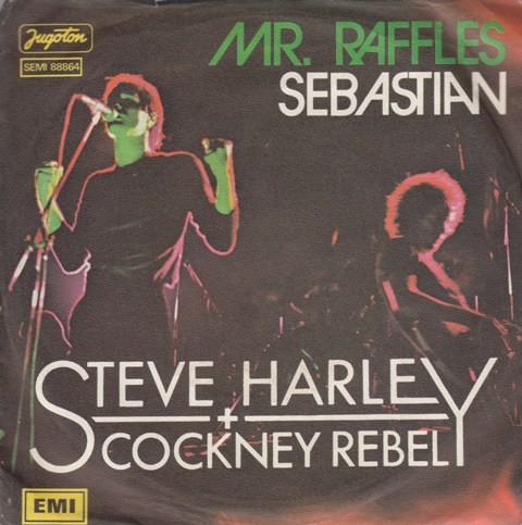 Harley Steve Cockney Rebel - Mr RafflesMan It Was Mean/sebastian