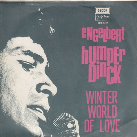 Humperdinck Engelbert - Winter World Of Love/take My Heart