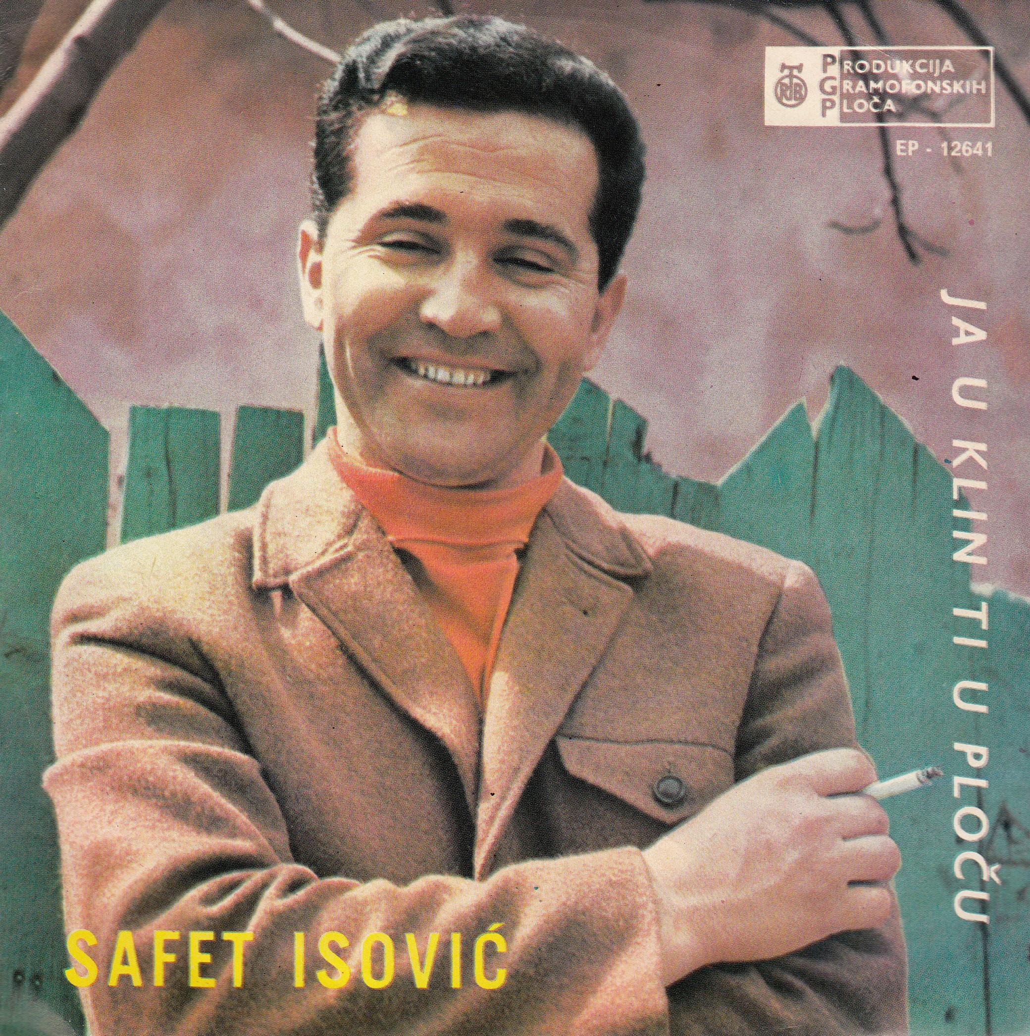 Isovic Safet - Ja U Klin Ti U Plocu/sunce Ljubavi/haj Sarajevo Znaj/andjelija