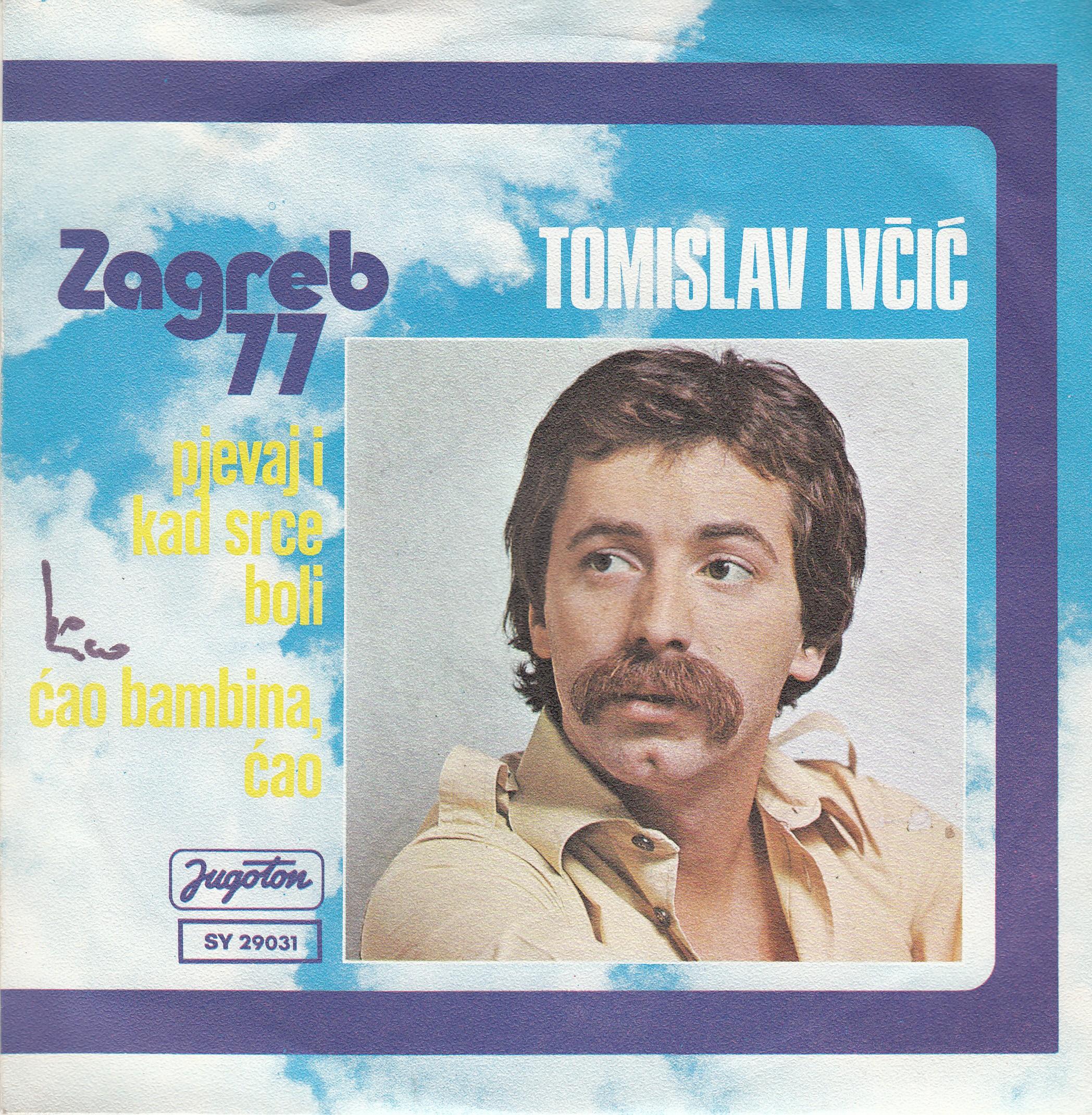 Ivcic Tomislav - Pjevaj I Kad Srce Boli/cao Bambina Cao