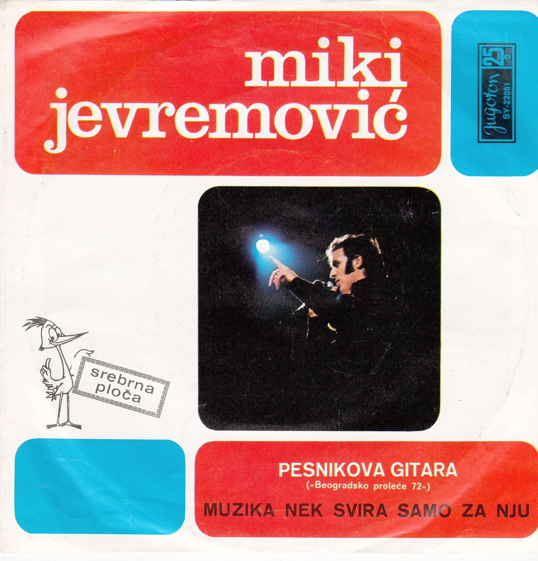 Jevremovic Miki - Pesnikova Gitara/muzika Nek Svira Samo Za Nju