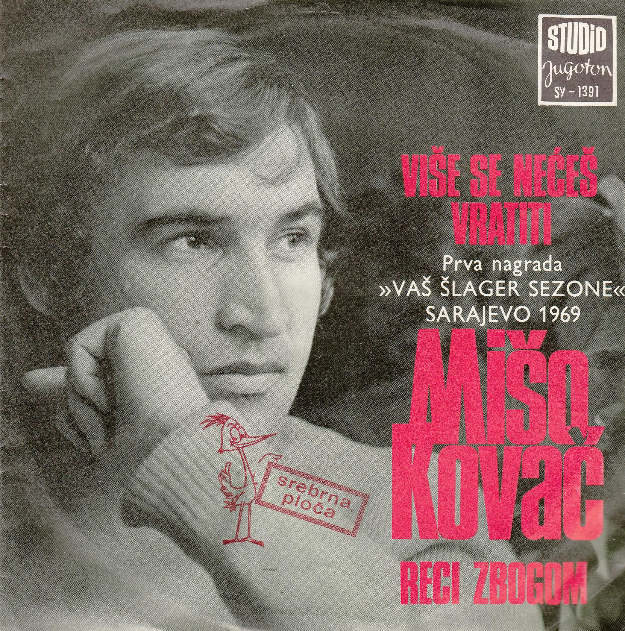 Kovac Miso - Vise Se Neces Vratiti/reci Zbogom