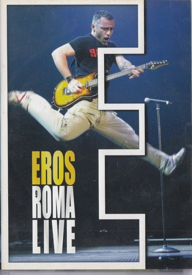 Roma Live - Eros Ramazzotti