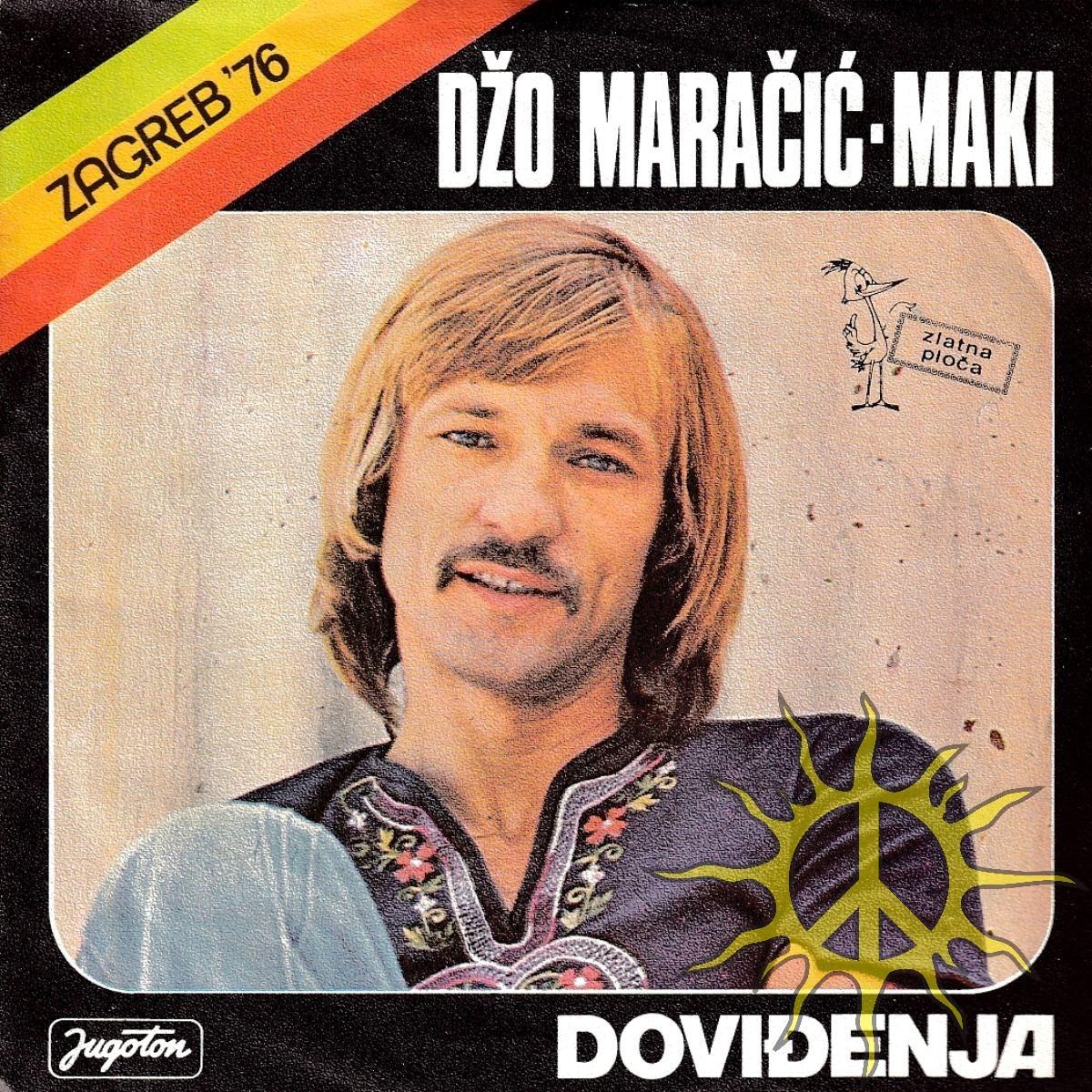 Maracic-Maki Dzo - Dovidjenja/pustite Srcu Neka Voli