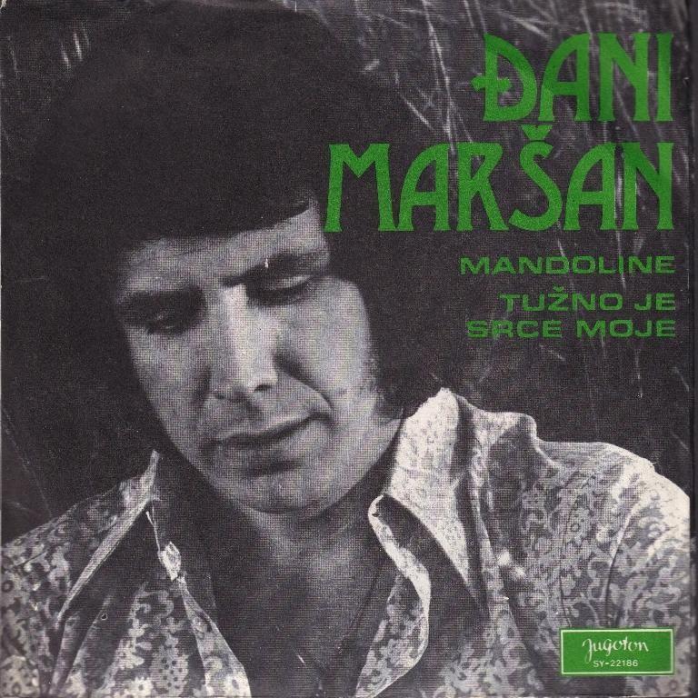 Marsan Djani - Mandoline/tuzno Je Srce Moje