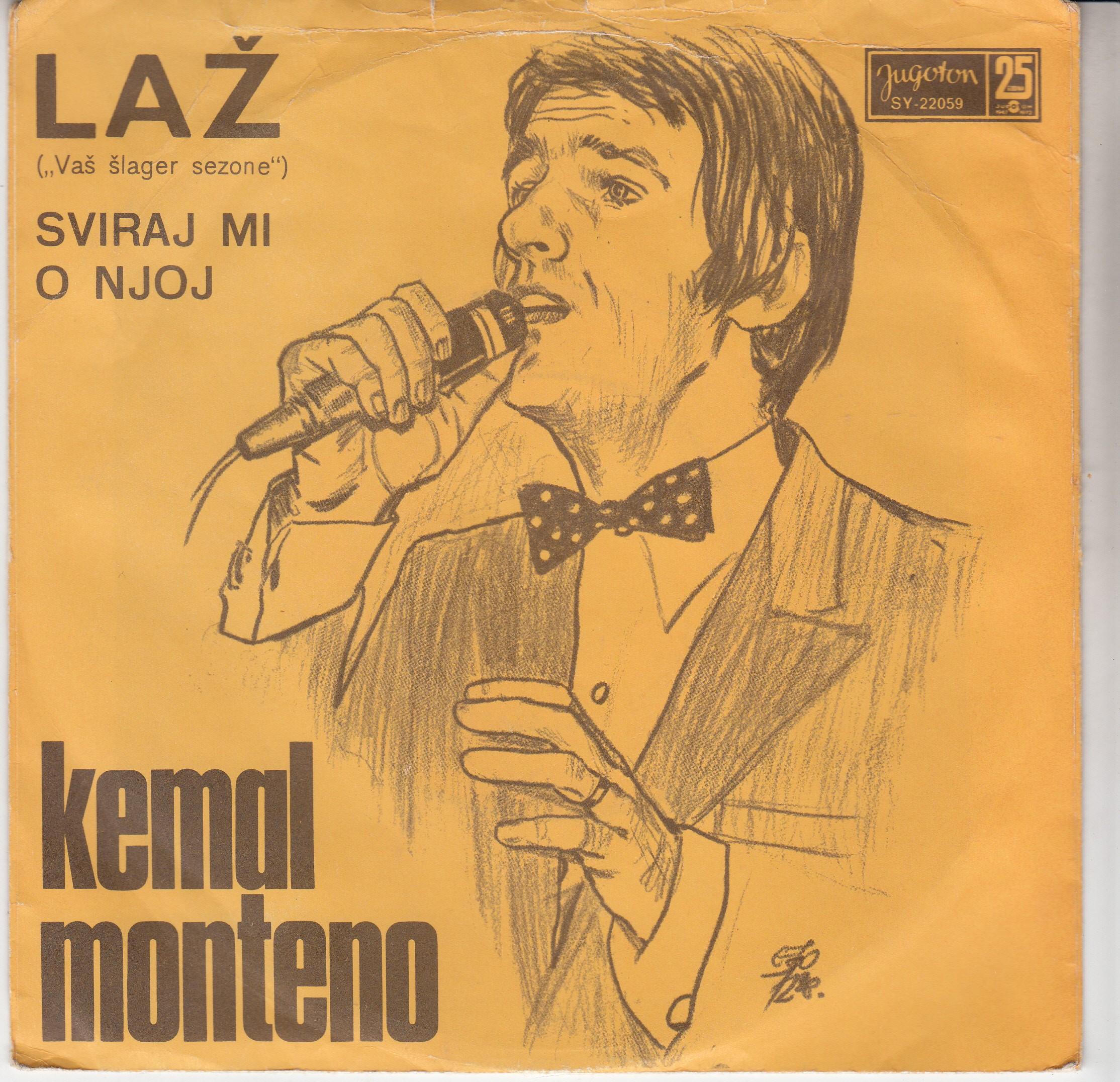 Monteno Kemal - Laz/sviraj Mi O Njoj