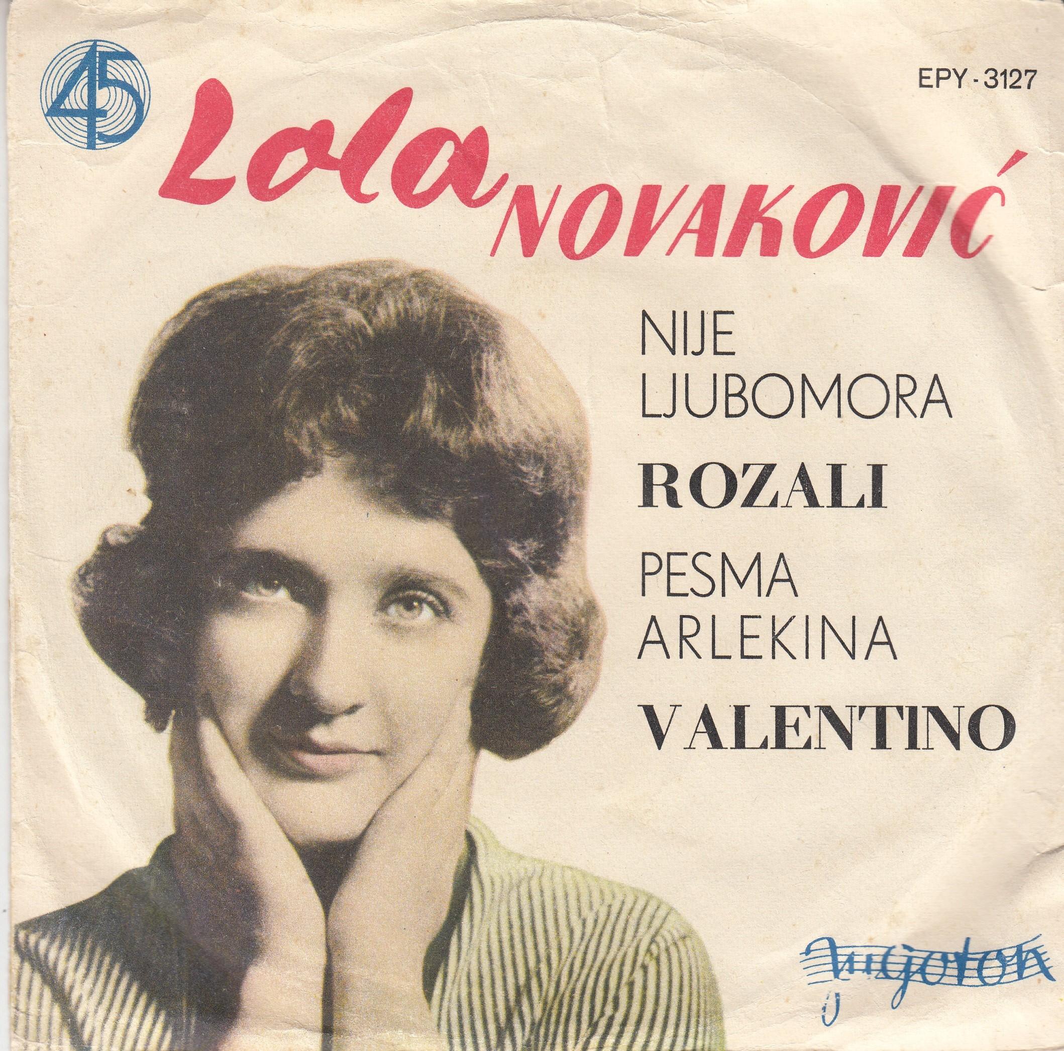 Novakovic Lola - Nije Ljubomora/rozali/pesma Arlekina/valentino